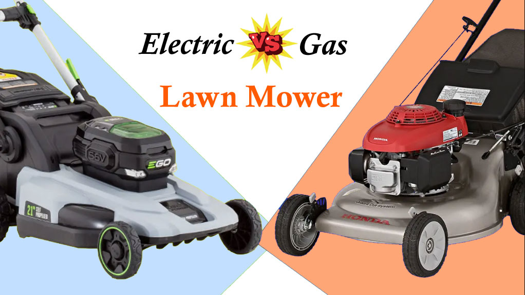 Electric Vs Gas Powered Lawn Mowers Some Facts To Help You Choose The Right One